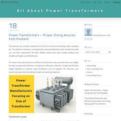 Power transformers manufacturers focusing on size of power transformers