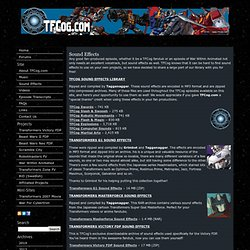 TFCog Transformers Fandubs & Media » Sound Effects