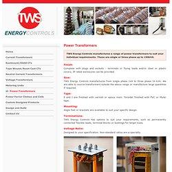 Power Transformers Design Manufacture - TWS Energy Controls