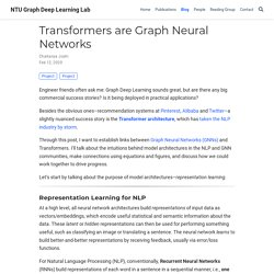 Transformers are Graph Neural Networks