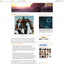 The Secret Sun: Transformers, part 2: Ultraterrestrials