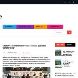 """SKEMA va former les nouveaux """"social & business transformers"""""""