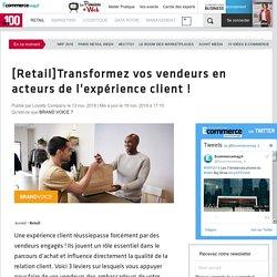 [Retail]Transformez vos vendeurs en acteurs de l'expérience client !