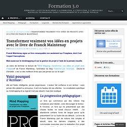 Transformez vraiment vos idées en projets avec le livre de Franck Maintenay