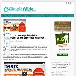 Transformez votre présentation PowerPoint en un clip vidéo captivant