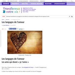 Transformez votre vie ! Les langages de l'amour