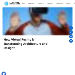 How Virtual Reality is Transforming Architecture and Design?