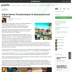 Digital Games Transforming K-12 Assessment and Learning