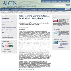 Transforming Library Metadata into Linked Library Data | Association for Library Collections & Technical Services (ALCTS)