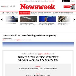 How Android Is Transforming Mobile Computing - Newsweek
