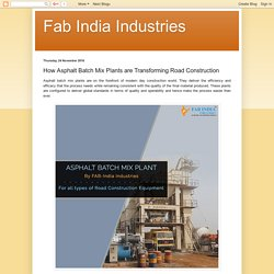 The Growing Popularity of Asphalt Batch Mix Plant in India