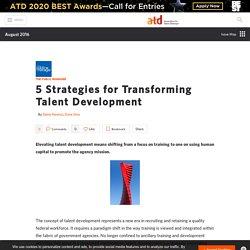 5 Strategies for Transforming Talent Development