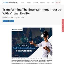 Transforming The Entertainment Industry With Virtual Reality