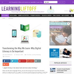 Transforming the Way We Learn: Why Digital Literacy is So Important