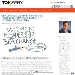 Sea Change: Learn from Female Leadership Transforming the Hospitality Industry