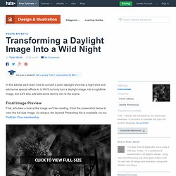 Transforming a Daylight Image Into a Wild Night - PSDTUTS
