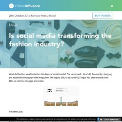 Is social media transforming the fashion industry? – Online Influence