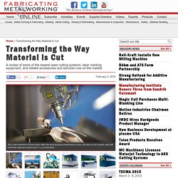 Transforming the Way Material is Cut - Fabricating and Metalworking