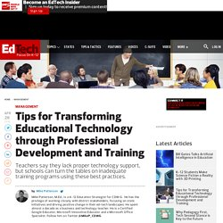 Tips for Transforming Educational Technology through Professional Development and Training