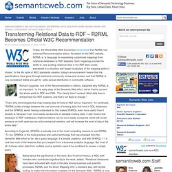 Transforming Relational Data to RDF – R2RML Becomes Official W3C Recommendation