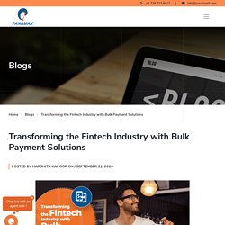 Transforming the Fintech Industry with Bulk Payment Solutions