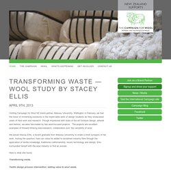 Transforming Waste — Wool Study by Stacey Ellis