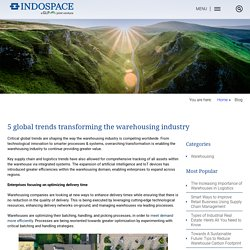 5 global trends transforming the warehousing industry