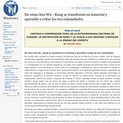 De cómo Sun Wu - Kung se transformó en inmortal y aprendió a evitar las tres calamidades