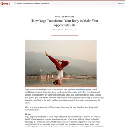How Yoga Transforms Your Body to Make You Appreciate Life?