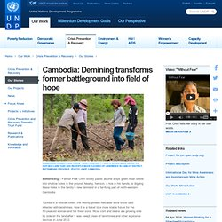 Cambodia: Demining transforms former battleground into field of hope