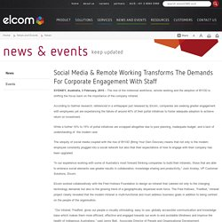 Social Media & Remote Working Transforms The Demands For Corporate Engagement With Staff