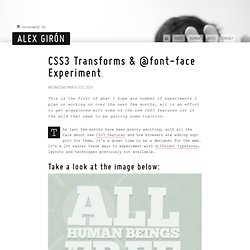 CSS3 Transforms & @font-face Experiment