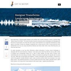 Designer Transforms Landscapes Into Sound Waveforms