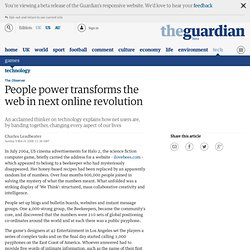 People power transforms the web in next online revolution | Technology | The Observer