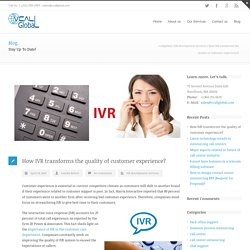 How IVR transforms the quality of customer experience?