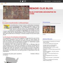Un espace transfrontalier: la Mexamérique
