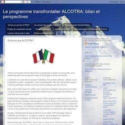 Le programme transfrontalier ALCOTRA: bilan et perspectives: Qu'est-ce que ALCOTRA?