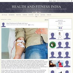 Blood Transfusions for People with Cancer - Health and Fitness India