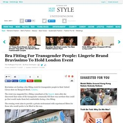 Bra Fitting For Transgender People: Lingerie Brand Bravissimo To Hold London Event