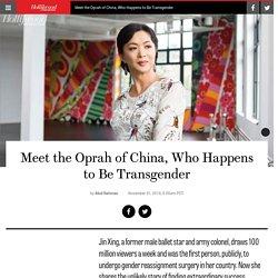 2016/11 [Hollywood] Meet the Oprah of China, Who Happens to Be Transgender