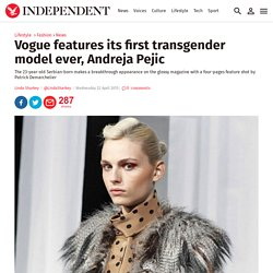 Vogue features its first transgender model ever, Andreja Pejic