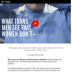 Transgender Men See Sexism From Both Sides