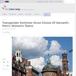 Transgender Swimmer Given Choice Of Harvard's Men's, Women's Teams