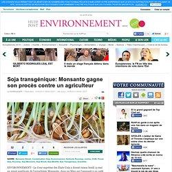 AFP 14/05/13 Soja transgénique: Monsanto gagne son procès contre un agriculteur