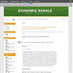 ECONOMIE RURALE - NOV DEC 2010 - Un état de coexistence du soja transgénique et conventionnel au Paraná (Brésil)