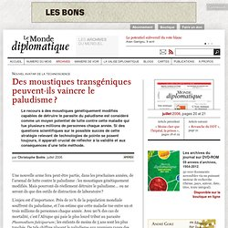 LE MONDE DIPLOMATIQUE - JUILLET 2006 - Des moustiques transgéniques peuvent-ils vaincre le paludisme ?