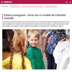 Enfant transgenre : focus sur ce trouble de l'identité sexuelle