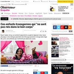 """Ces enfants transgenres qui """"ne sont pas nés dans le bon corps"""" - 9 mars 2014"""