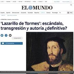 Lazarillo de Tormes: escándalo, transgresión y autoría ¿definitiva?