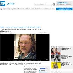 Les Douze Enfants de Paris / interview de Tim Willocks par Le bien public